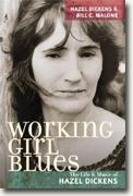 Buy *Working Girl Blues: The Life and Music of Hazel Dickens (Music in American Life)* by Hazel Dickens and Bill C. Malone online