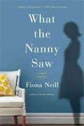 *What the Nanny Saw* by Fiona Neill