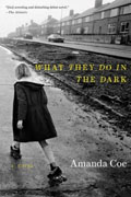*What They Do in the Dark* by Amanda Coe
