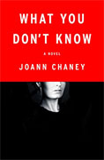 Buy *What You Don't Know* by JoAnn Chaneyonline