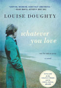 Buy *Whatever You Love* by Louise Doughty online
