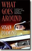 Buy *What Goes Around* by Susan Diamond online