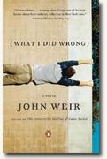 *What I Did Wrong* by John Weir