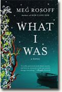 *What I Was* by Meg Rosoff