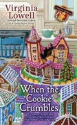 *When the Cookie Crumbles (A Cookie Cutter Shop Mystery)* by Virginia Lowell