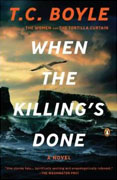 *When the Killing's Done* by T.C. Boyle