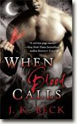 Buy *When Blood Calls* by J.K. Beck online
