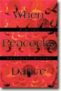 Buy *When Peacocks Dance: Stories* online