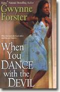 Buy *When You Dance with the Devil* by Gwynne Forster online