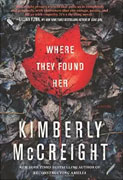 *Where They Found Her* by Kimberly McCreight