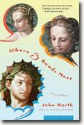 Buy *Where Three Roads Meet: Novellas* by John Barth online