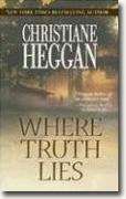 Buy *Where Truth Lies* by Christiane Heggan online