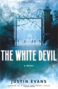 Buy *The White Devil* by Justin Evans online