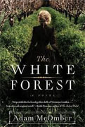 Buy *The White Forest* by Adam McOmberonline