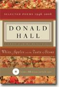 Buy *White Apples and the Taste of Stone: Selected Poems 1946-2006* by Donald Hall online
