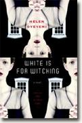Buy *White Is for Witching* by Helen Oyeyemi online
