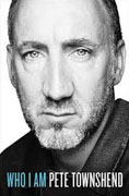 *Who I Am: A Memoir* by Pete Townshend