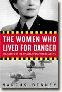 Buy *The Women Who Lived for Danger: The Agents of the Special Operations Executive* online