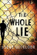 *The Whole Lie (Conway Sax Mystery)* by Steve Ulfelder