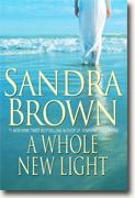 Buy *A Whole New Light* by Sandra Brown online