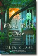 Buy *The Whole World Over* by Julia Glass online