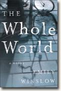 Buy *The Whole World* by Emily Winslow online