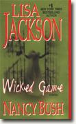 Buy *Wicked Game* by Lisa Jackson and Nancy Bush online