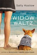 *The Widow Waltz* by Sally Koslow