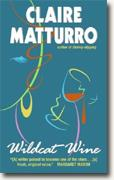 Buy *Wildcat Wine* by Claire Matturro online