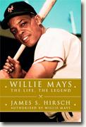 Buy *Willie Mays: The Life, The Legend* by James S. Hirsch online