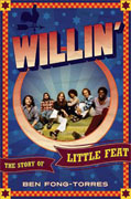 Buy *Willin': The Story of Little Feat* by Ben Fong-Torres online