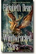 Buy *All the Windwracked Stars* by Elizabeth Bear
