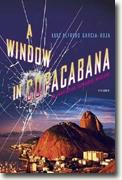 Buy *A Window in Copacabana: An Inspector Espinosa Mystery* by Luiz Alfredo Garcia-Roza online