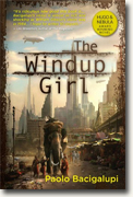 Buy *The Windup Girl* by Paolo Bacigalupi