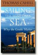 Buy *Sailing the Wine-Dark Sea: Why the Greeks Matter* online