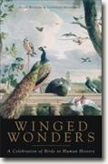 Buy *Winged Wonders: A Celebration of Birds in Human History* by Peter Watkins and Jonathan Stockland online