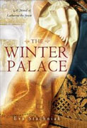 *The Winter Palace: A Novel of Catherine the Great* by Eva Stachniak