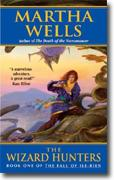 Buy *The Wizard Hunters (The Fall of Ile-Rien, Book 1)* online