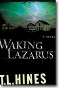 Buy *Waking Lazarus* by T.L. Hines online