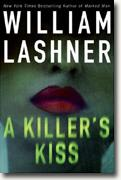 *A Killer's Kiss* by William Lashner