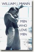 Buy *Men Who Love Men* by William J. Mann online