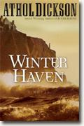 Buy *Winter Haven* by Athol Dickson online