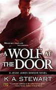 Buy *A Wolf at the Door: A Jesse James Dawson Novel* by K.A. Stewart