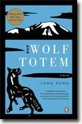 *Wolf Totem* by Jiang Rong, translated by Howard Goldblatt