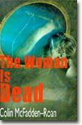 The Woman is Dead bookcover