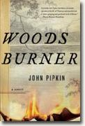 Buy *Woodsburner* by John Pipkin online