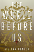 Buy *The World Before Us* by Aislinn Hunteronline