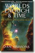 Buy *Worlds Enough and Time: Five Tales of Speculative Fiction* online