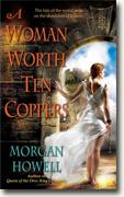 Buy *A Woman Worth Ten Coppers* by Morgan Howell
