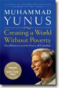 Buy *Creating a World Without Poverty: Social Business and the Future of Capitalism* by Muhammad Yunus online